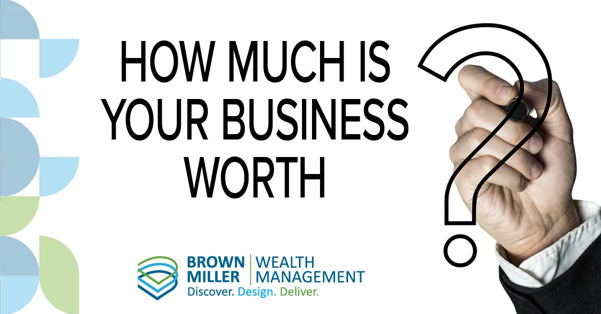 How Much Is Your Business Worth? Thumbnail