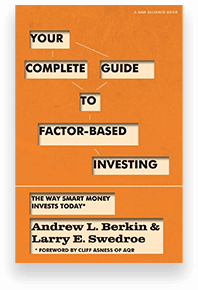 Larry Swedroe - Your Complete Guide to Factor-Based Investing