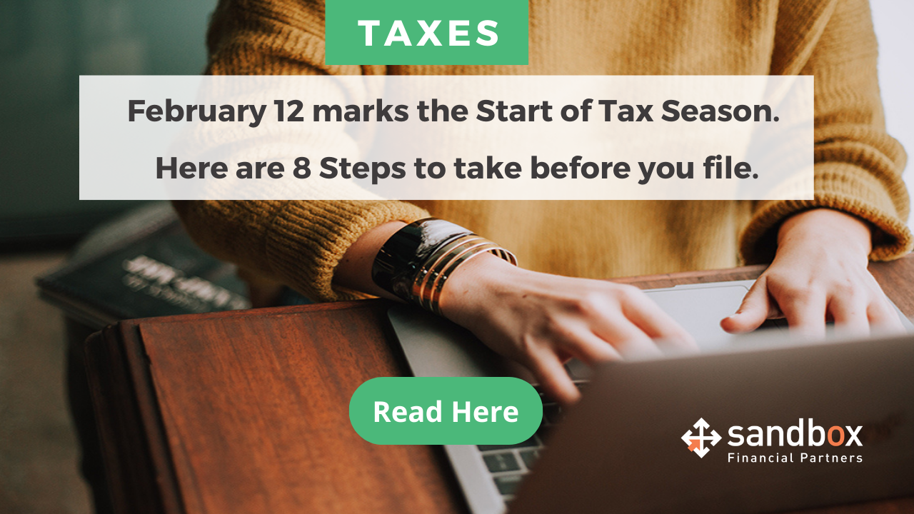 Feb. 12 Marks the Start of Tax Season. Here Are 8 Steps to Take Before You File Thumbnail