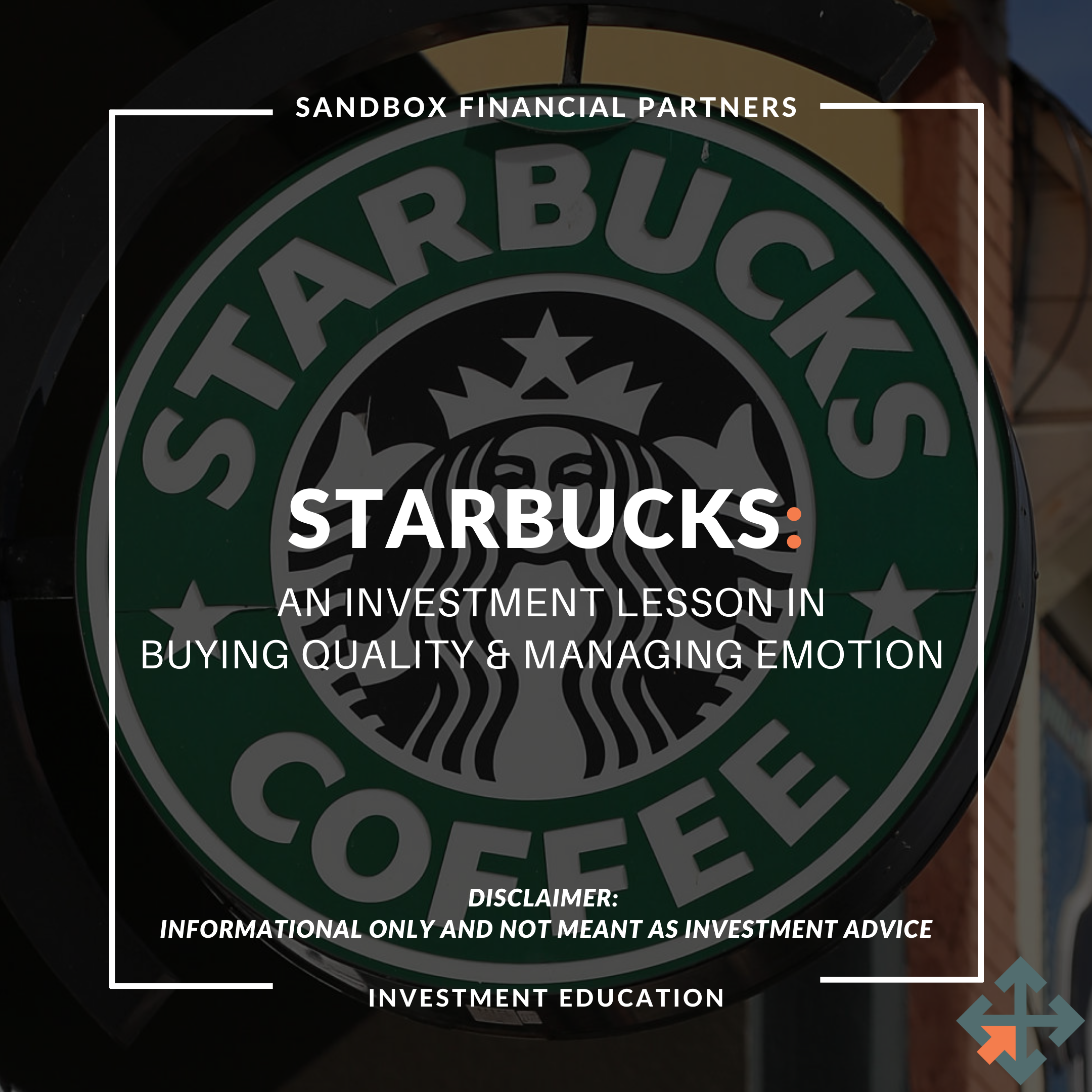 Starbucks: An Investment Lesson in Buying Quality & Managing Emotion Thumbnail