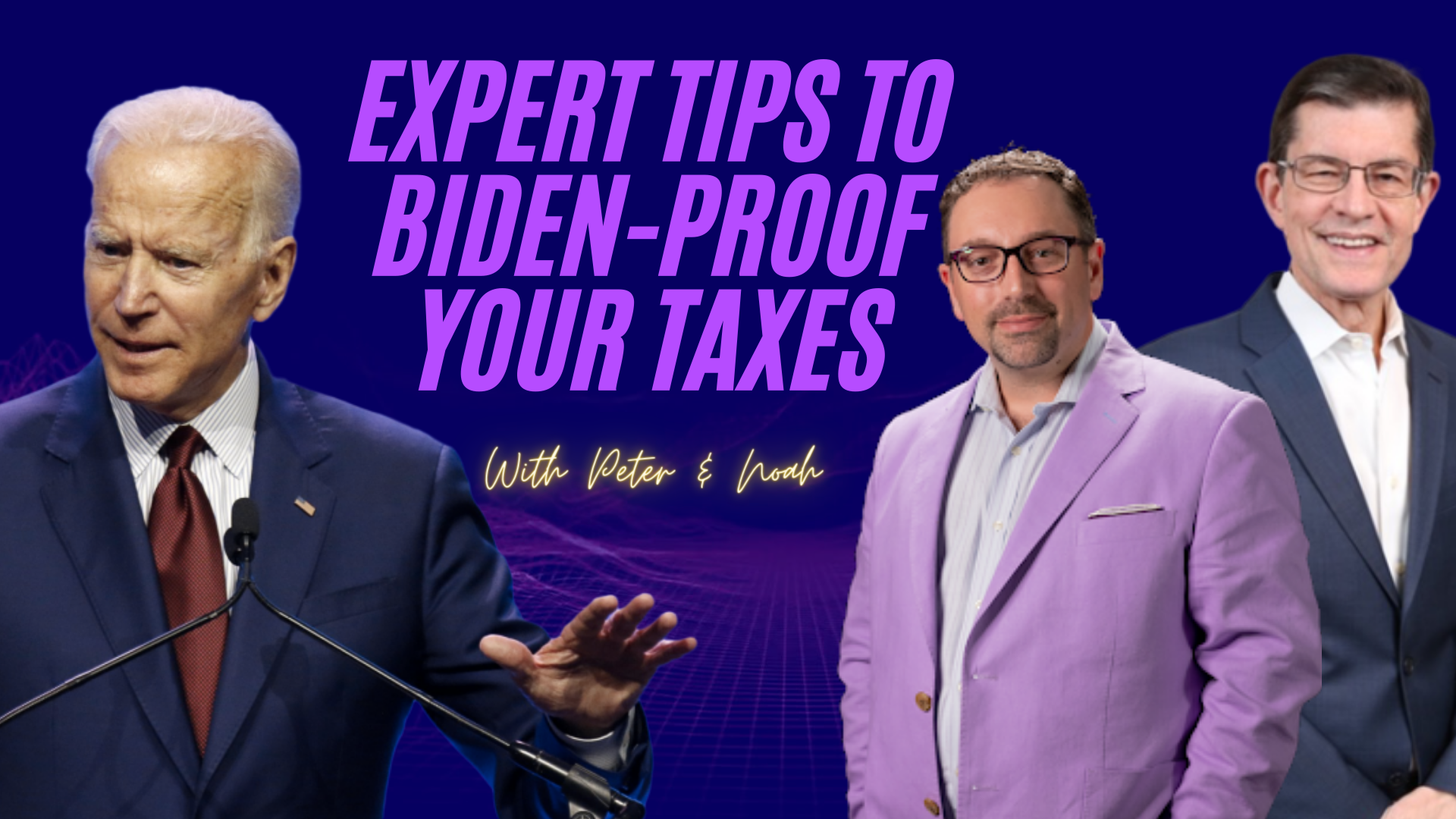 Tax Talks: Tips To Biden-Proof Your Taxes  Thumbnail