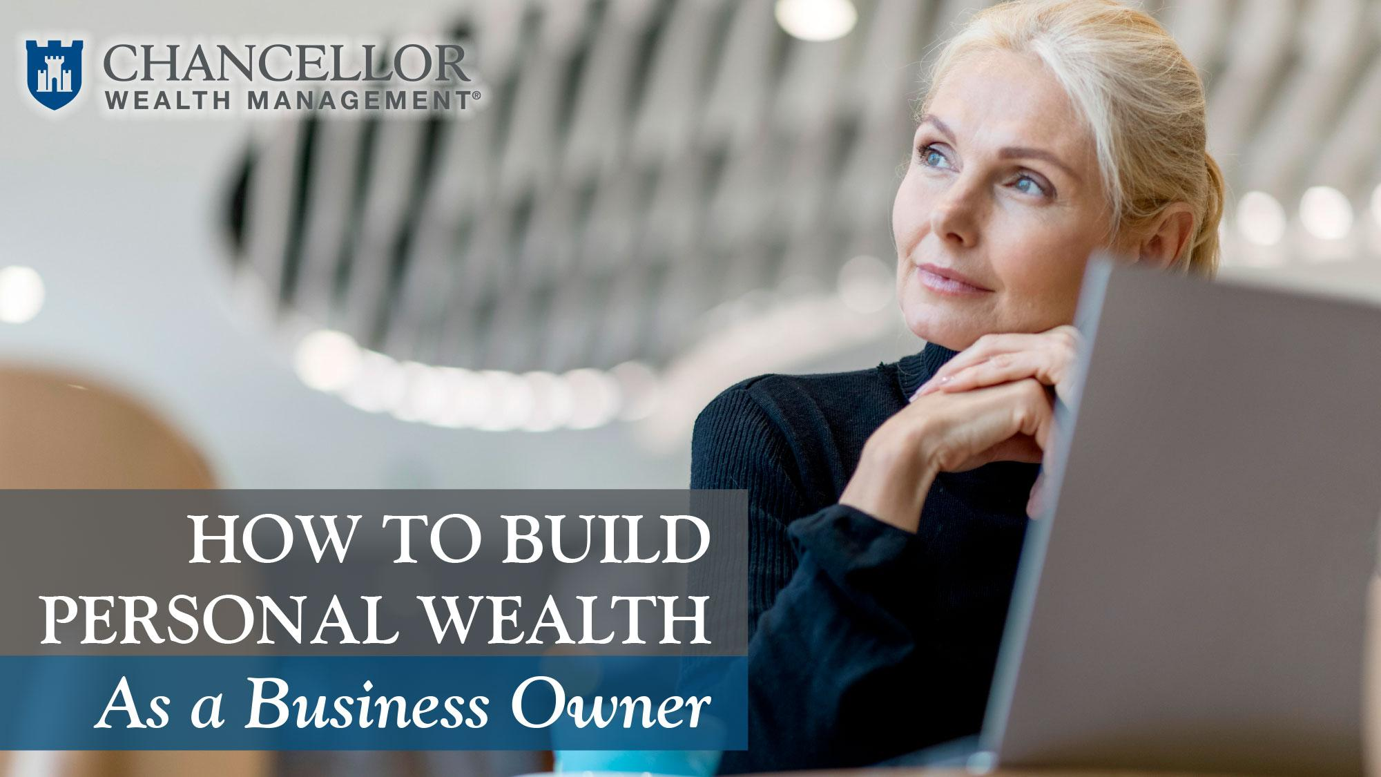 How To Build Personal Wealth: As A Business Owner Thumbnail