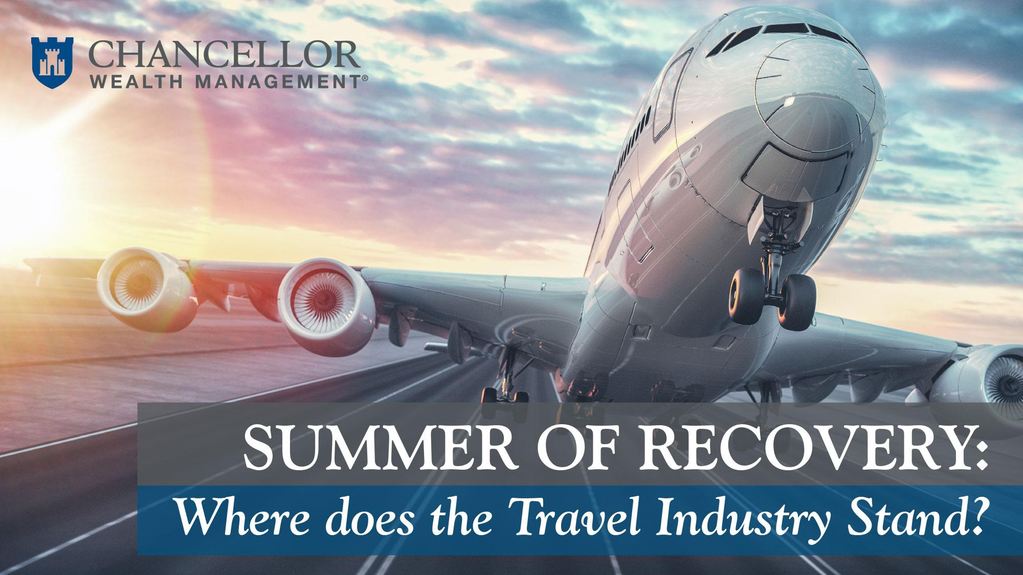 Summer of Recovery:  Where does the Travel Industry stand? Thumbnail