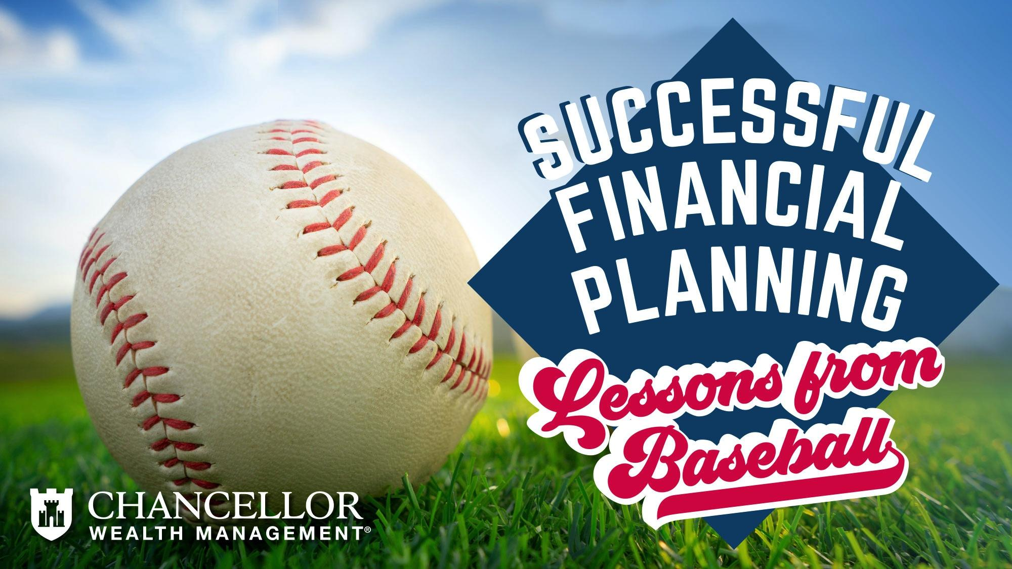 Successful Financial Planning: 4 Lessons from Baseball Thumbnail
