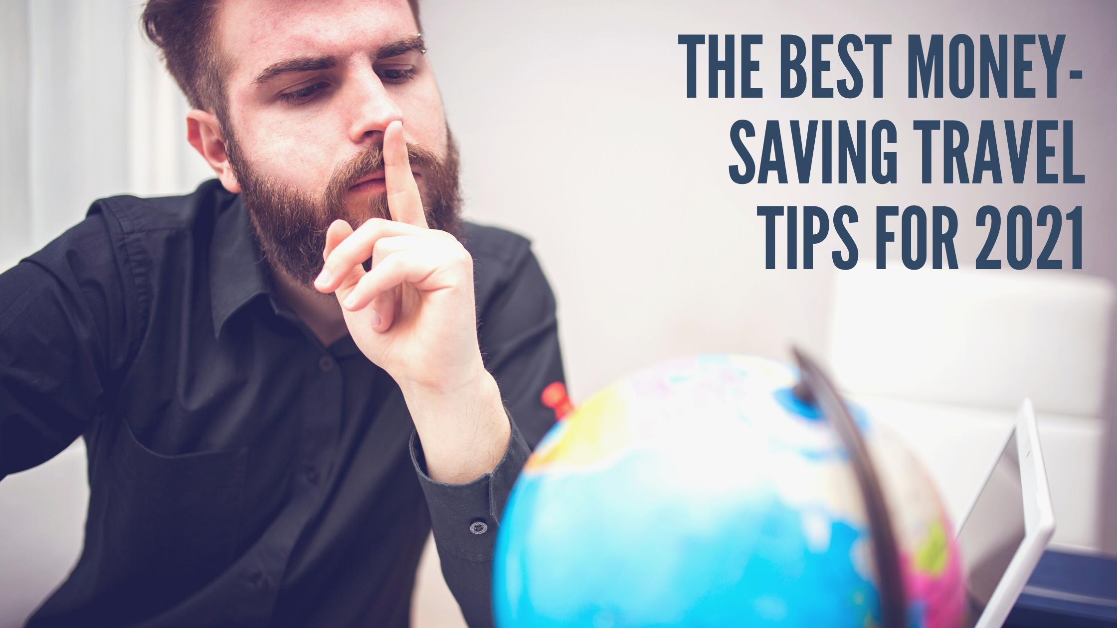 The Best Money-Saving Travel Tips for 2021 Thumbnail