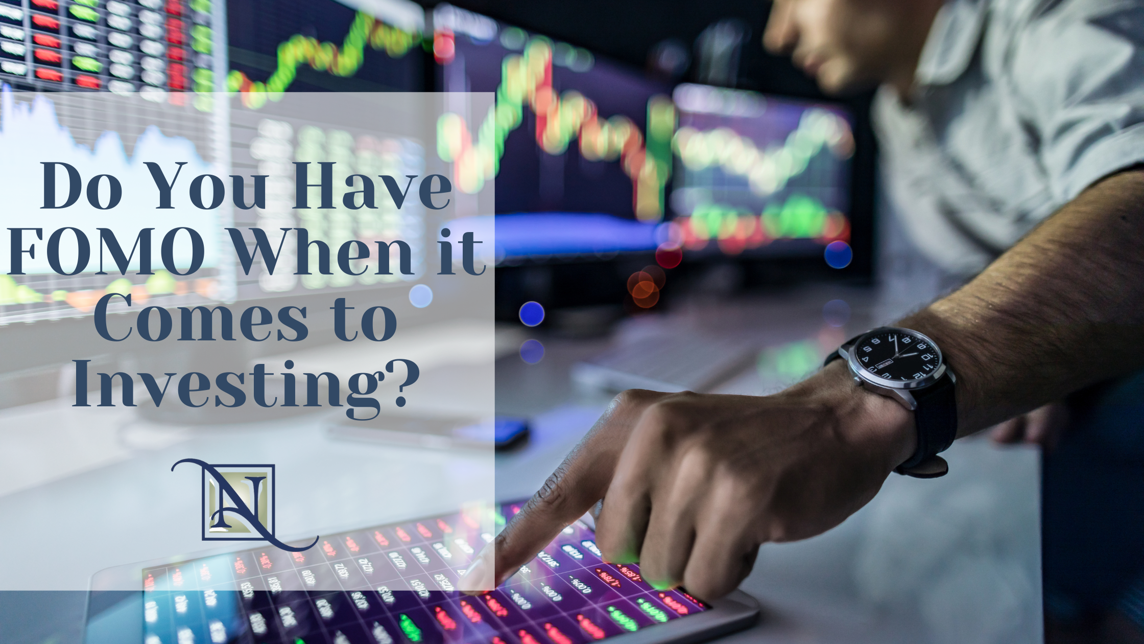 Do You Have FOMO When it Comes to Investing?  Thumbnail