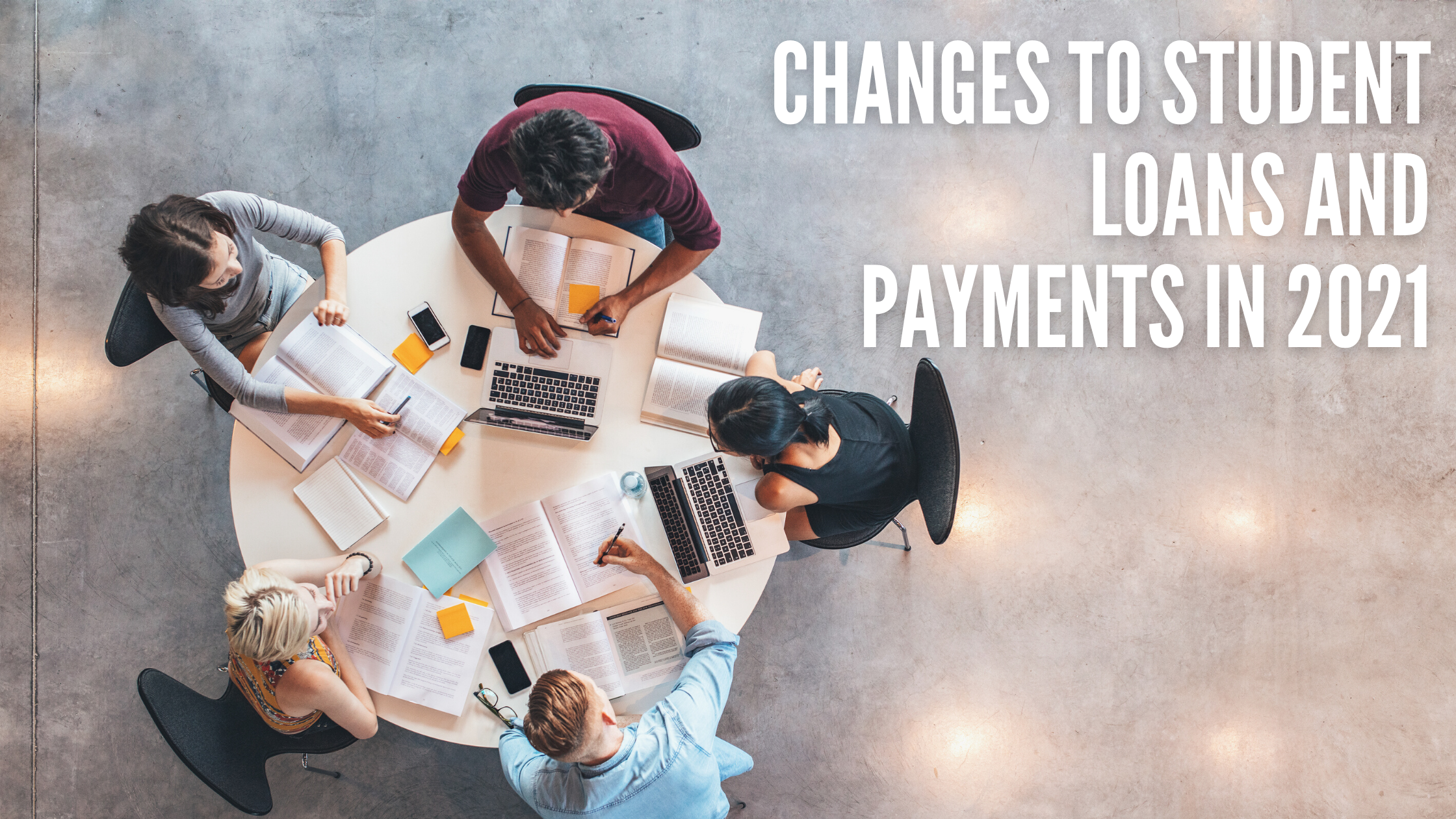 Changes to Student Loans and Payments in 2021 Thumbnail