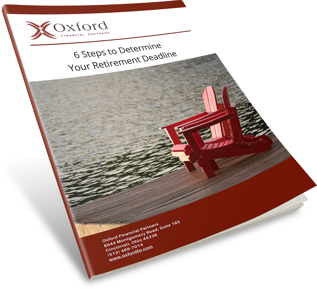 Download your Free Guide 6 Steps to Determine your Retirement Deadline Cincinnati, Ohio, Oxford Financial Partners