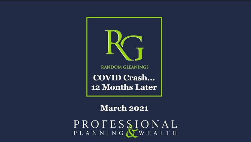 Random Gleanings: COVID Crash... 12 Months Later Thumbnail