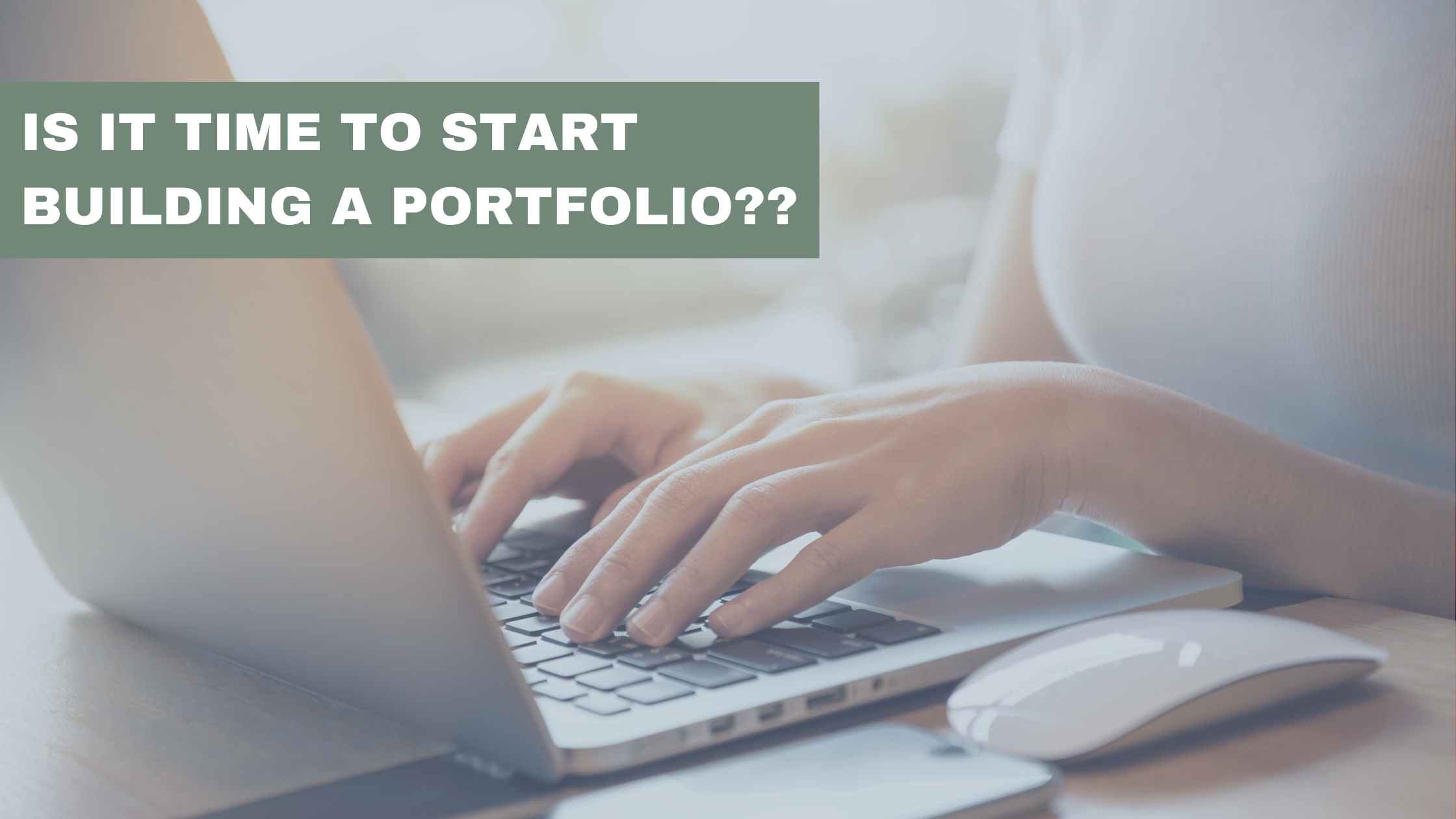 Is it time to start building your financial portfolio? Thumbnail