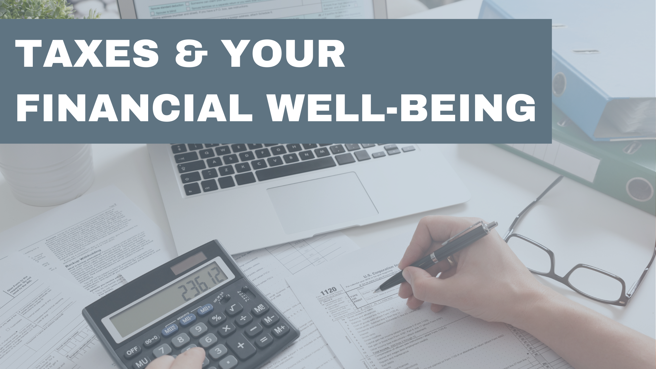 Are Taxes The Biggest Drain On Your Financial Well-Being? Thumbnail