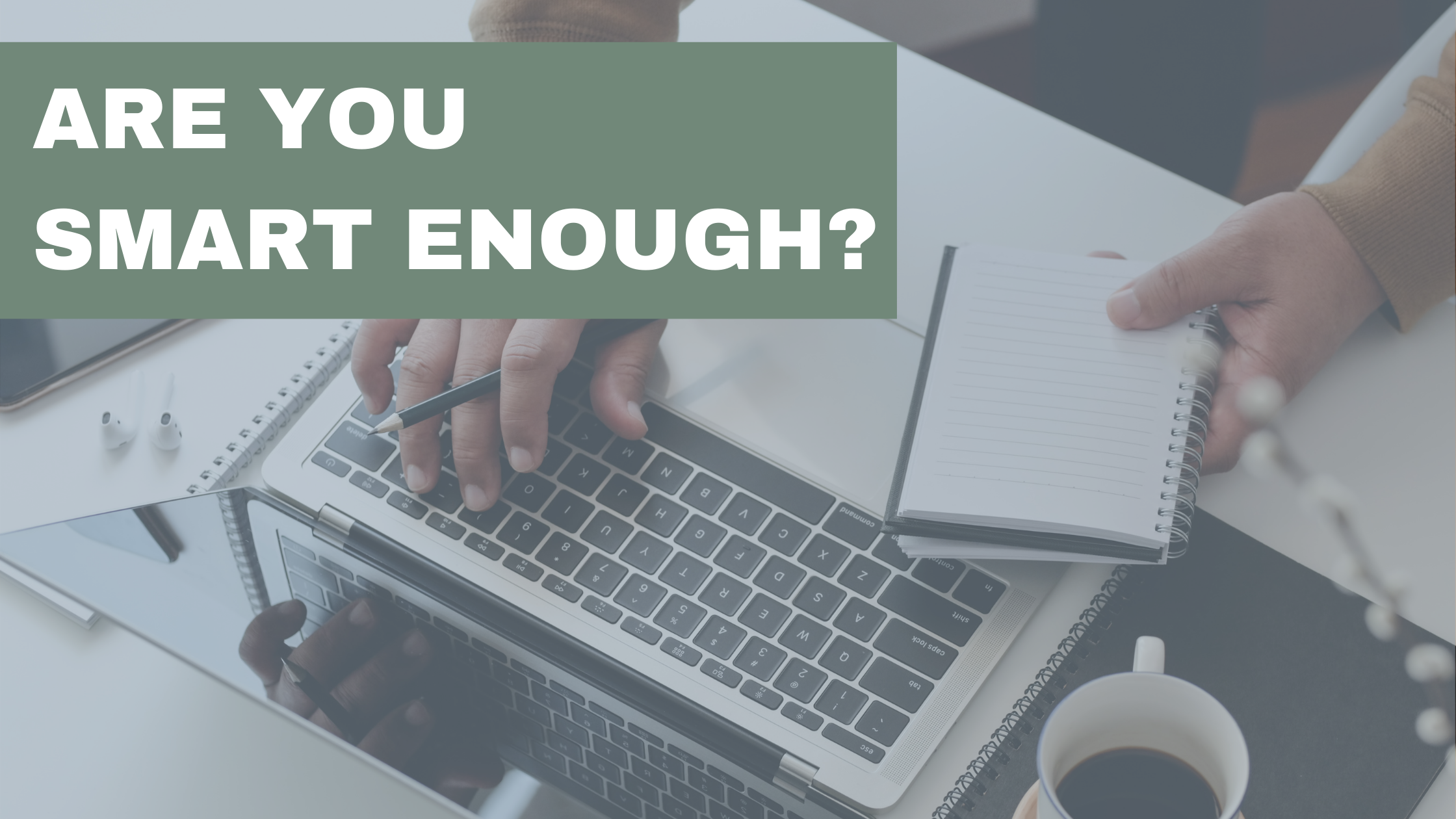 Are You Smart Enough?   Thumbnail
