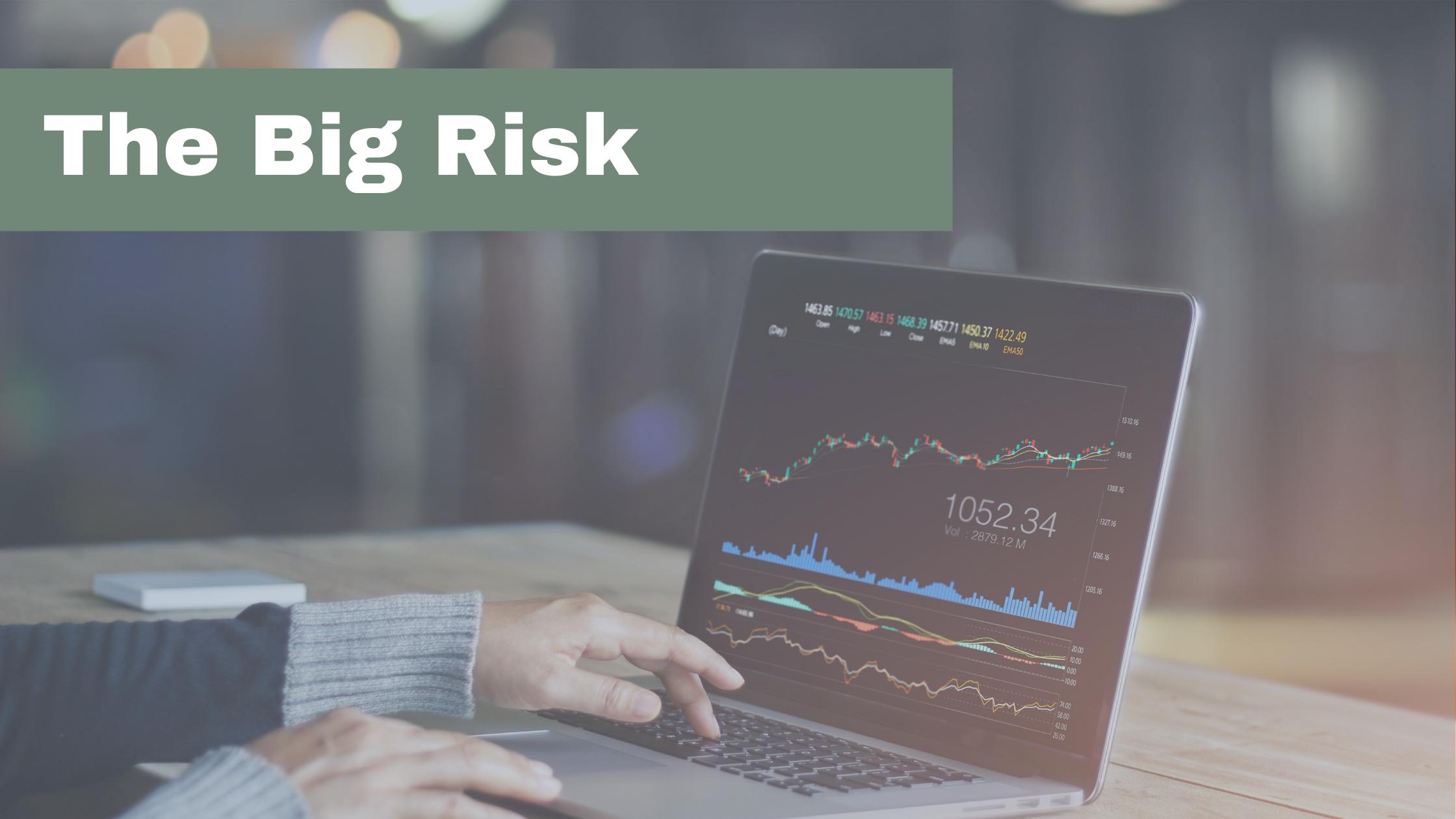 The Big Risk  Thumbnail