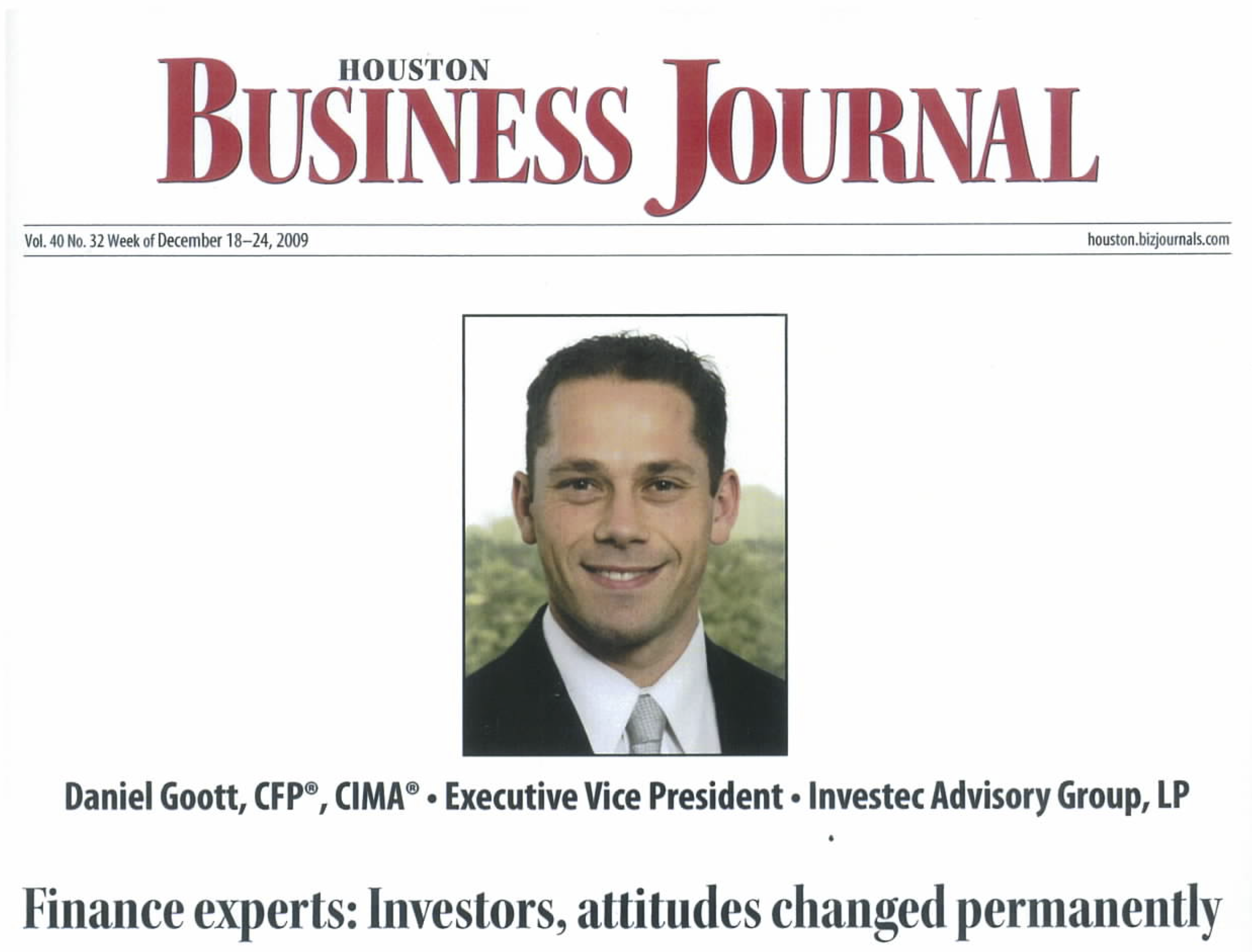 Investec - Houston Business Journal Press Feature, Finance Experts: Investors, Attitudes Changed Permanently, 2009
