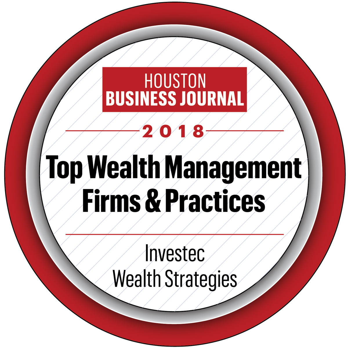 Investec - Houston Business Journal Top Wealth Management Firms, 2018