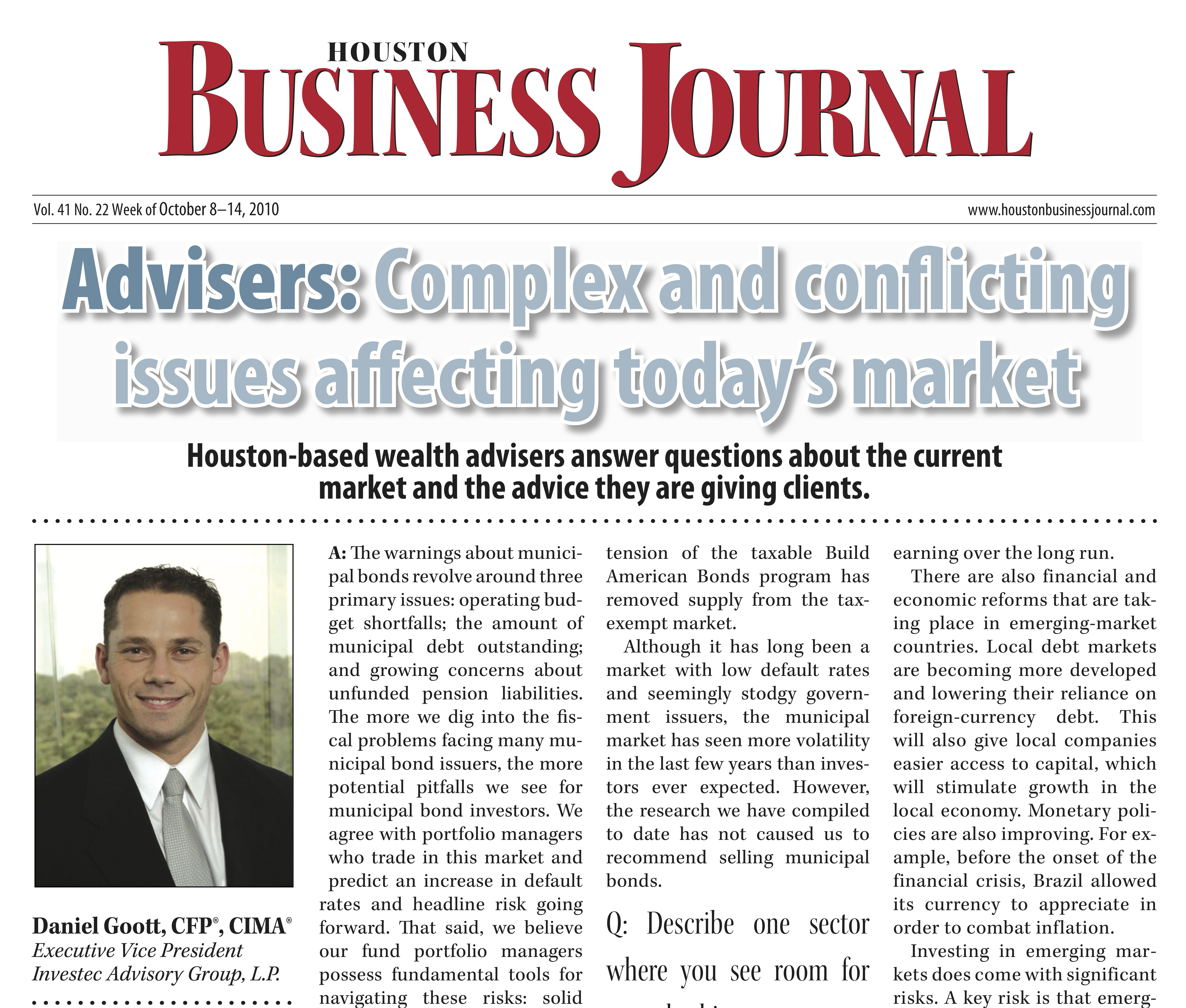 Investec - Houston Business Journal Press Feature, Advisers: Complex and Conflicting Issues Affecting Today's Market, 2010