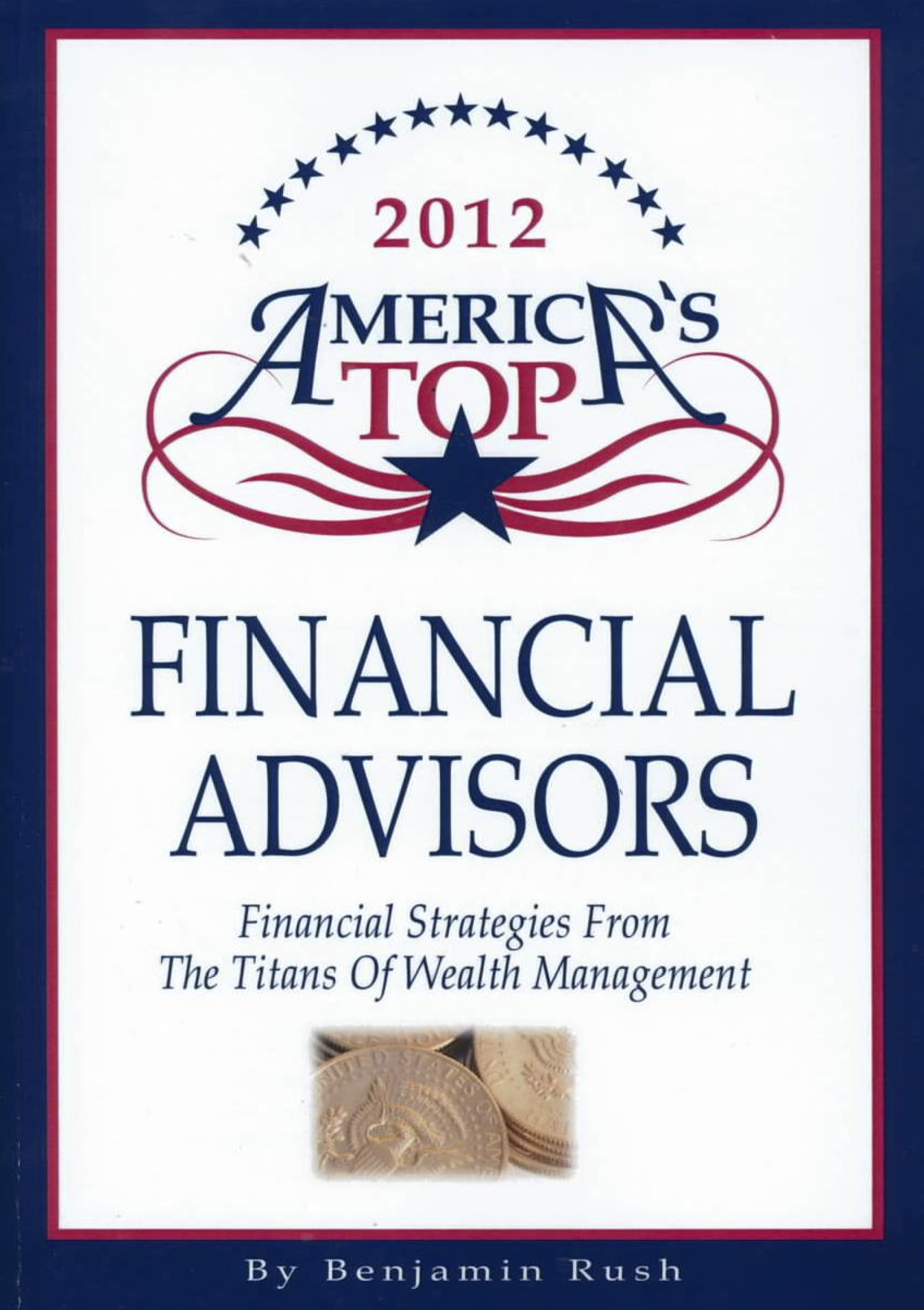 Investec - Financial Strategies from the Titans of Wealth Management: America's Top Financial Advisors, 2012