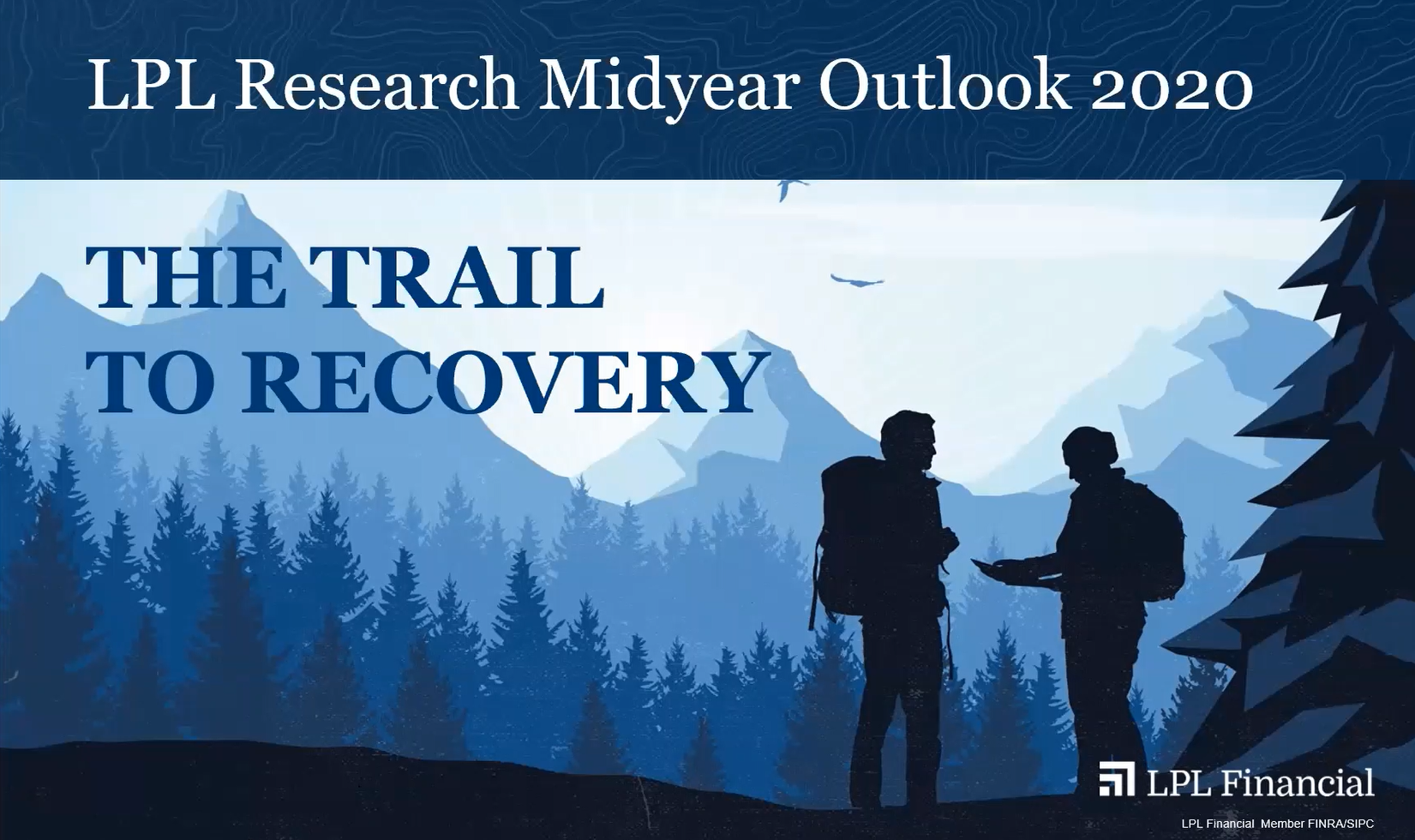 LPL Research Midyear Outlook July 2020 Thumbnail