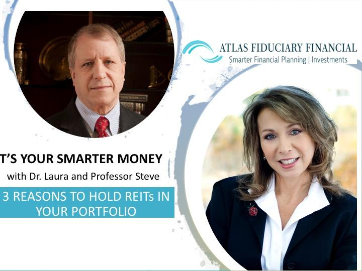 3 Reasons to Hold REITS in a Portfolio (VIDEO) by Dr. Laura and Professor Steve Thumbnail