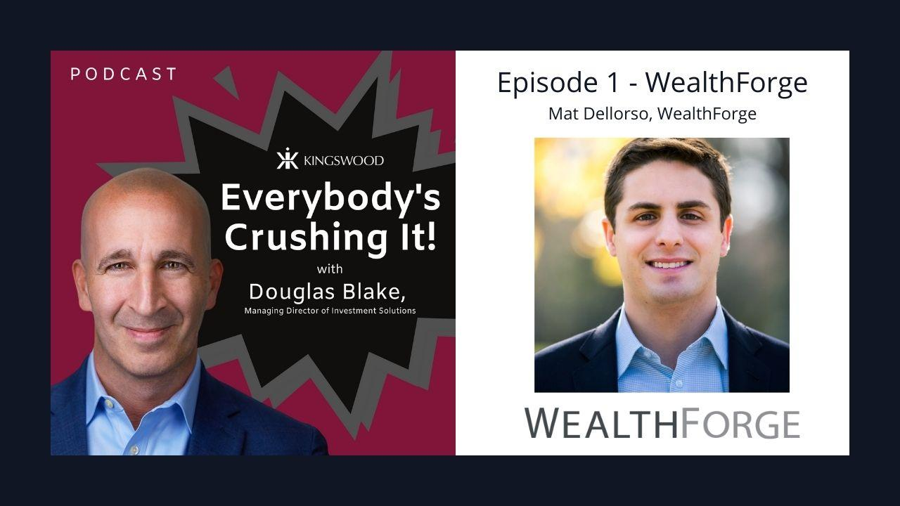 Everybody's Crushing It - WealthForge Thumbnail