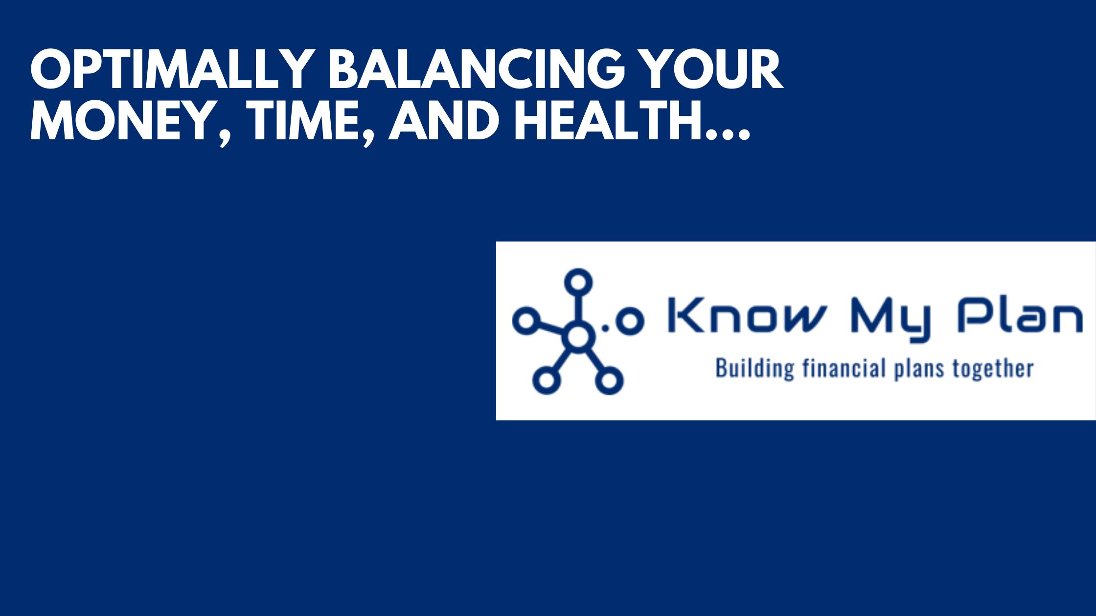 Optimally Balancing Your Money, Time And Health Thumbnail