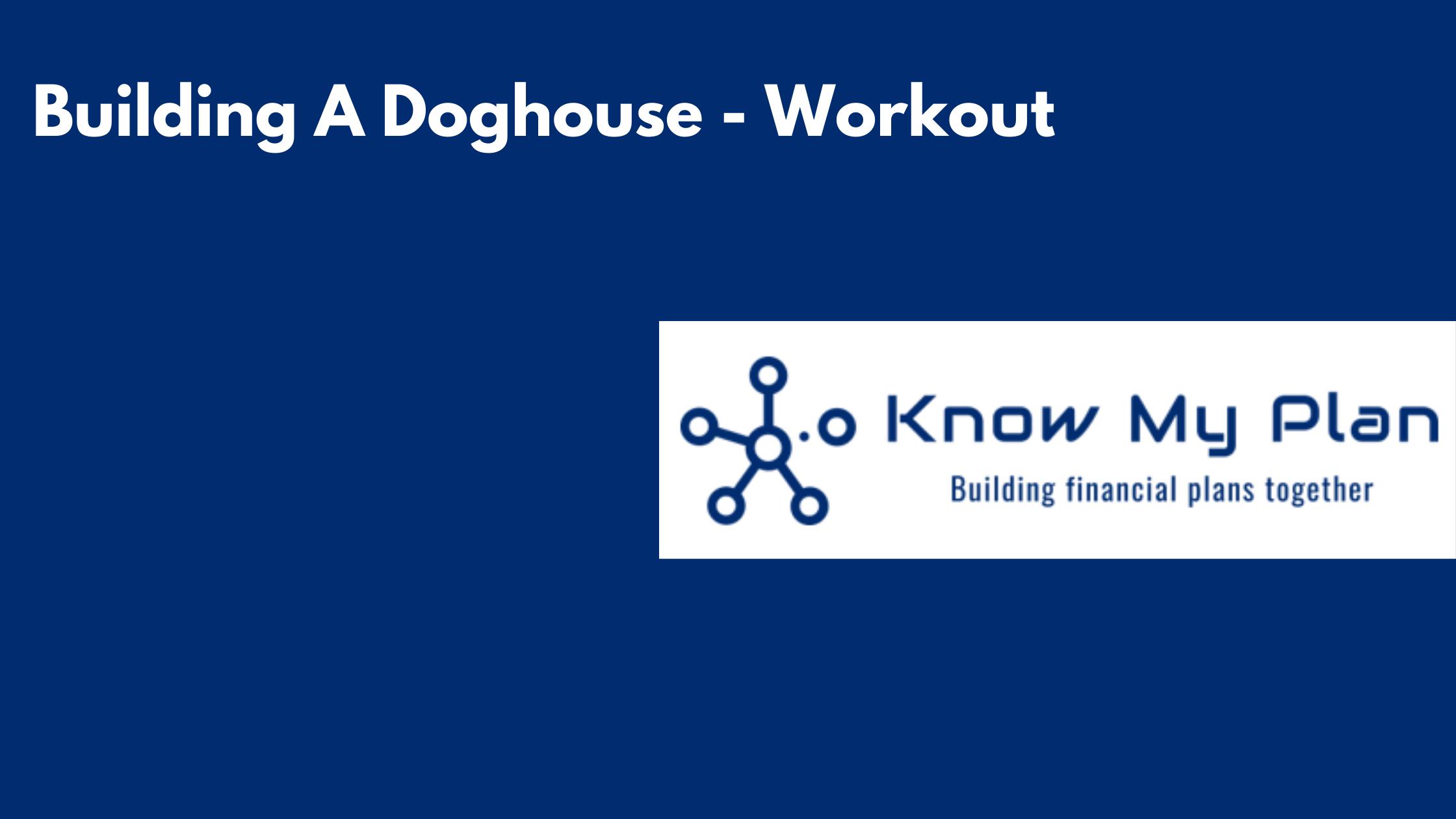 Building A Doghouse - Workout Thumbnail