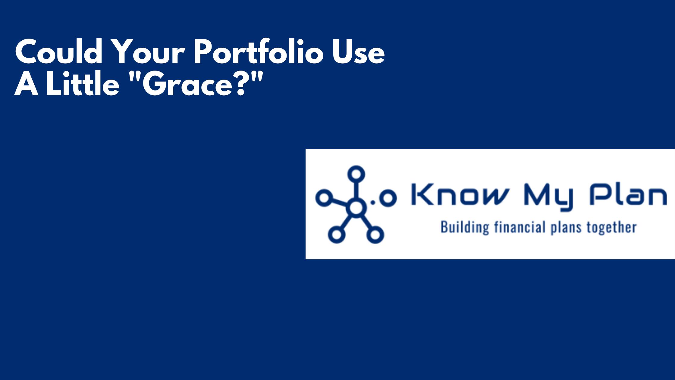 """Could Your Portfolio Use A Little """"Grace?"""" Thumbnail"""