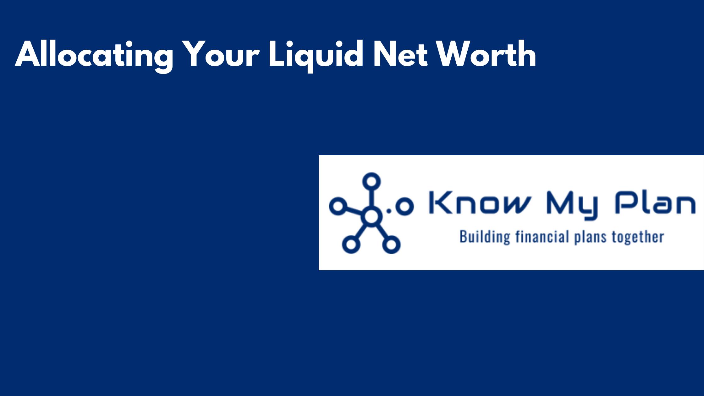 Allocating Your Liquid Net Worth Thumbnail
