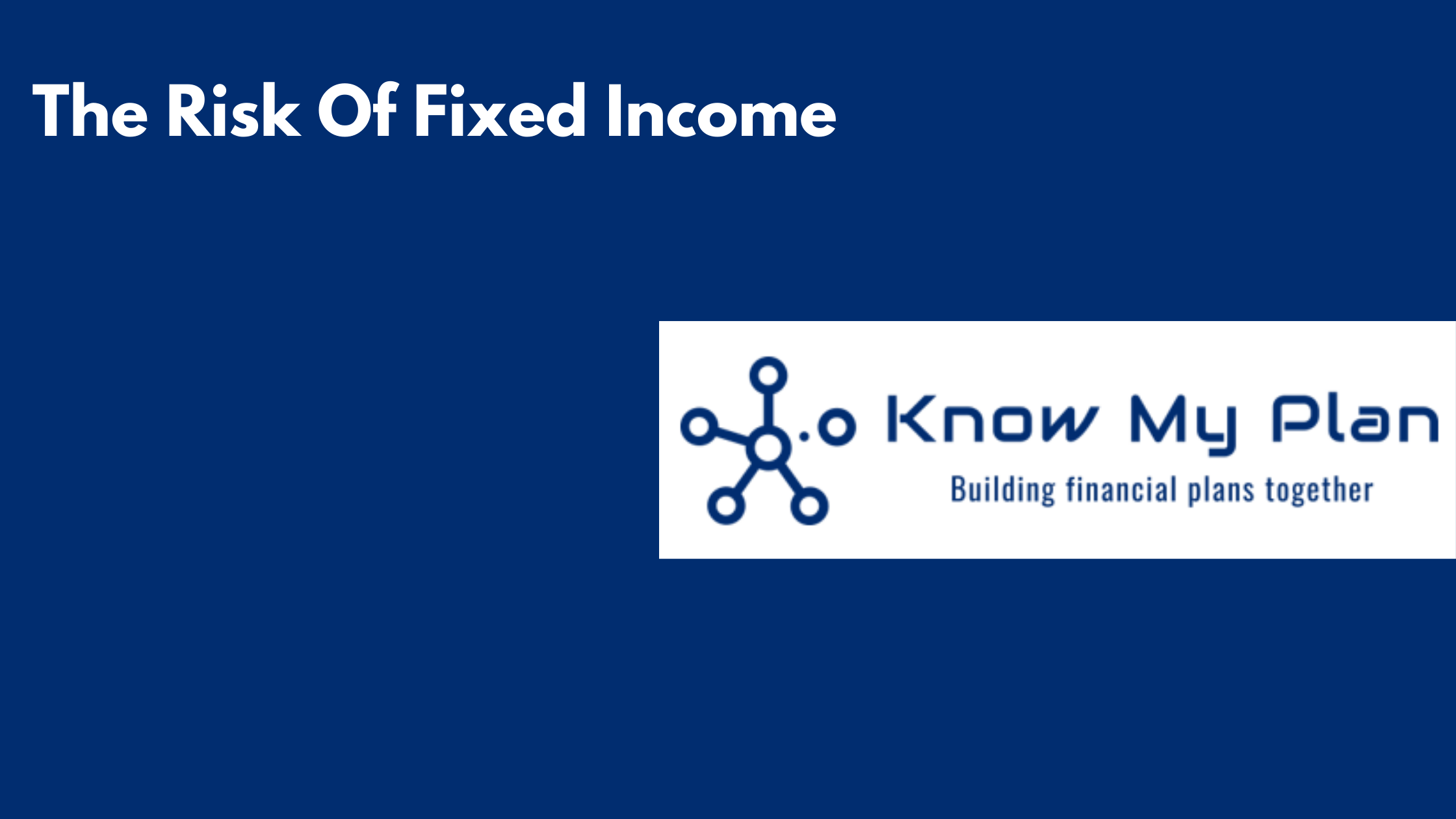 The Risk Of Fixed Income Thumbnail