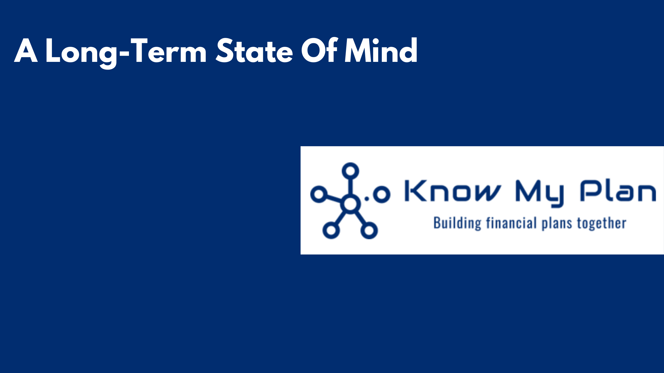 A Long-Term State Of Mind Thumbnail