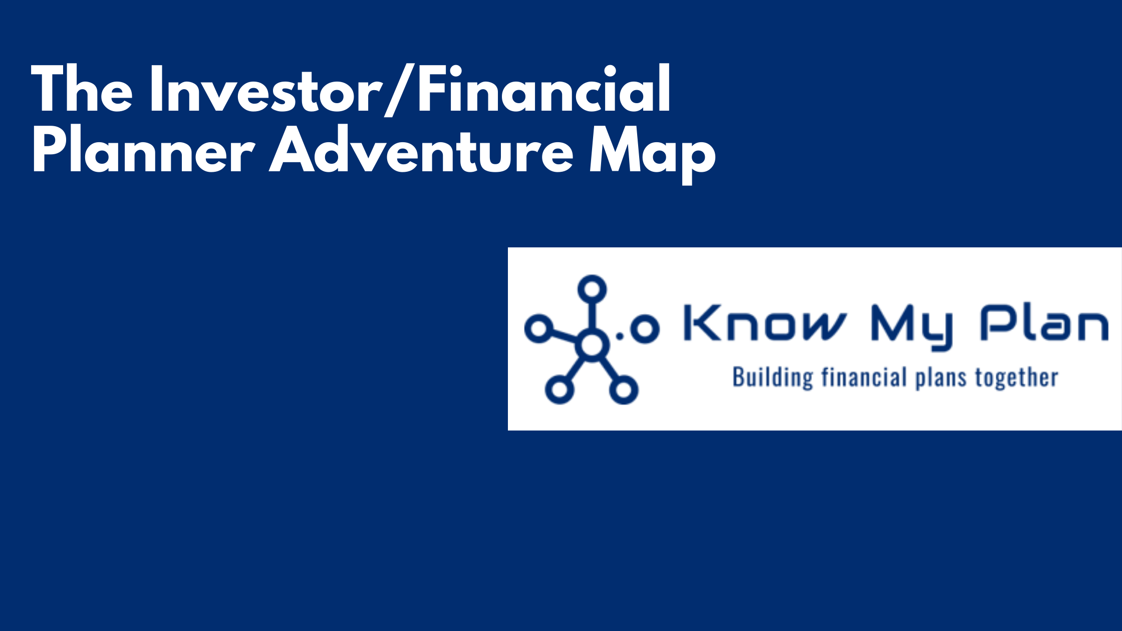 The Investor/Financial Planner Adventure Map Thumbnail