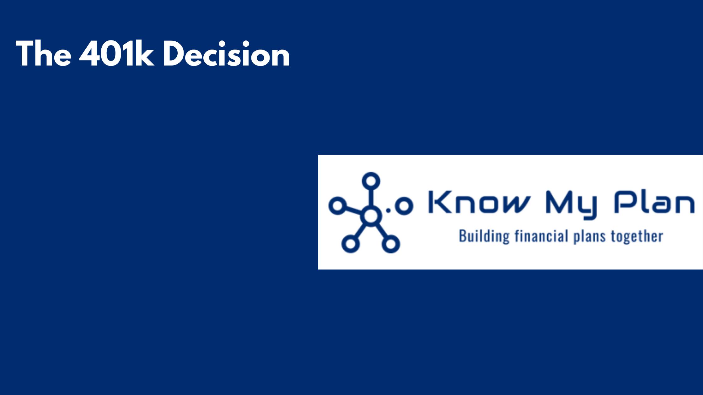 The 401k Decision Thumbnail