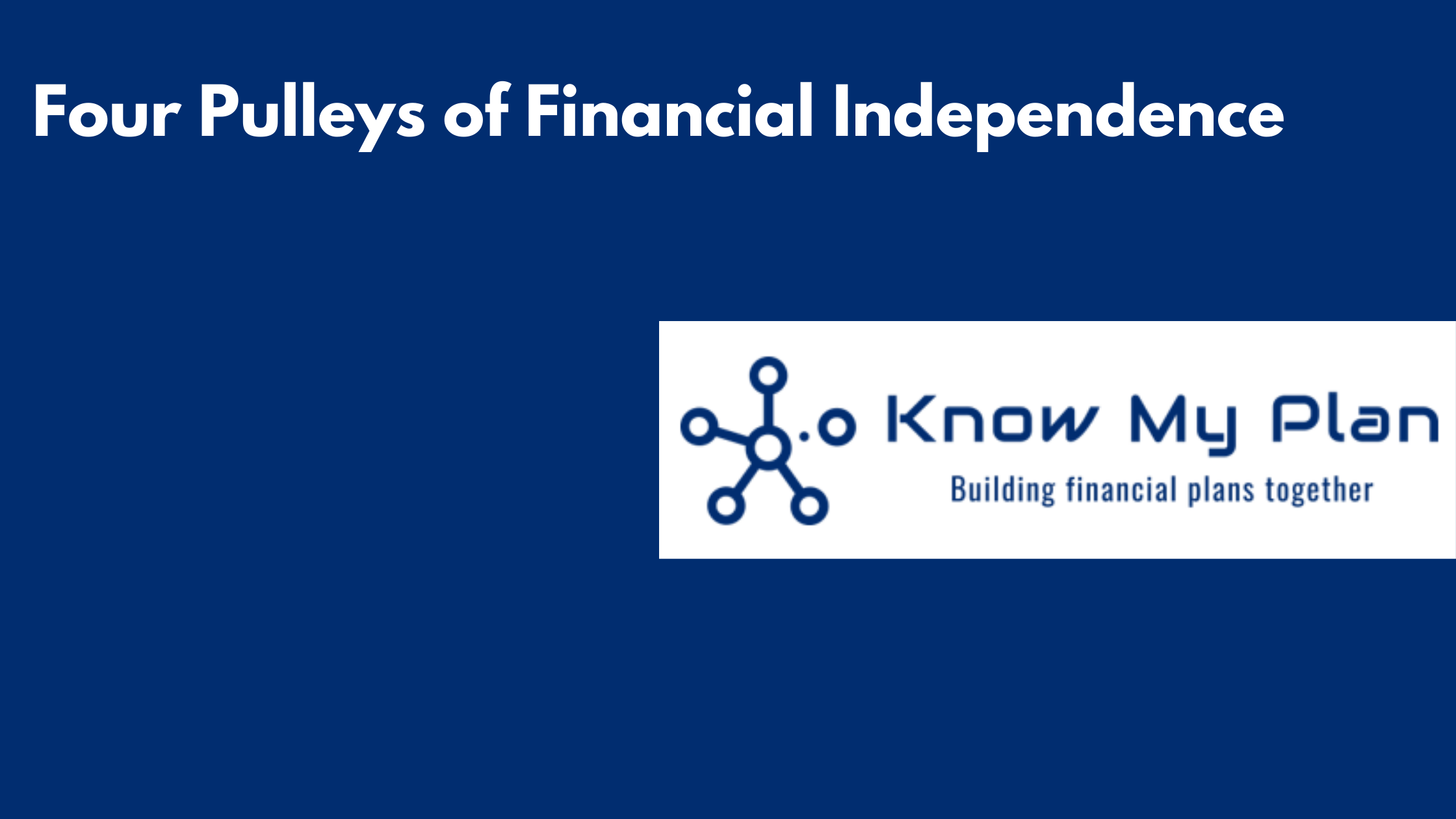 Four Pulleys of Financial Independence Thumbnail