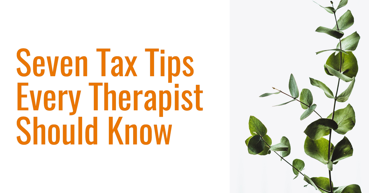 Seven Tax Tips every Therapist Should Know before Filing! Thumbnail