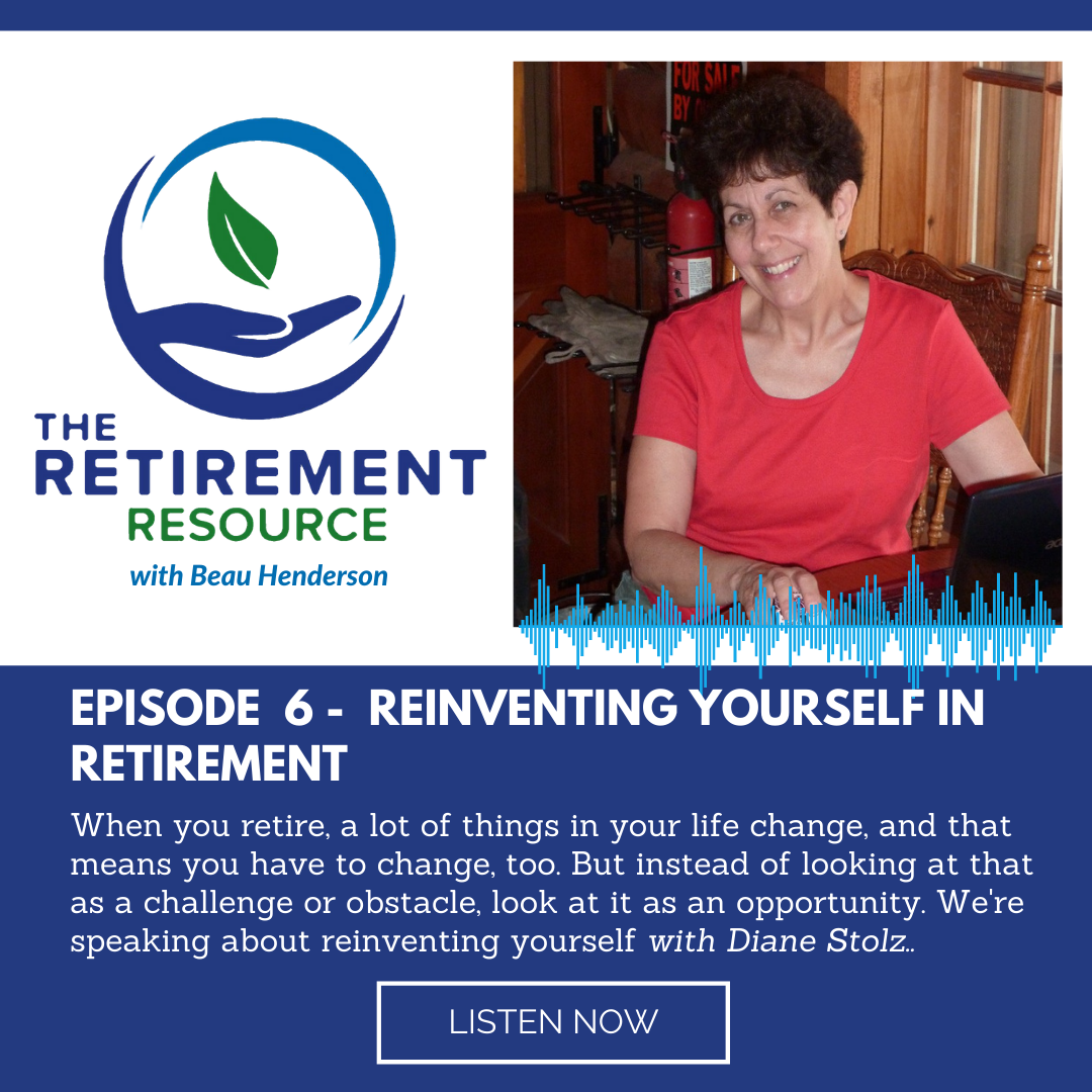 Episode 6: Reinventing Yourself in Retirement with Diane Stolz Thumbnail