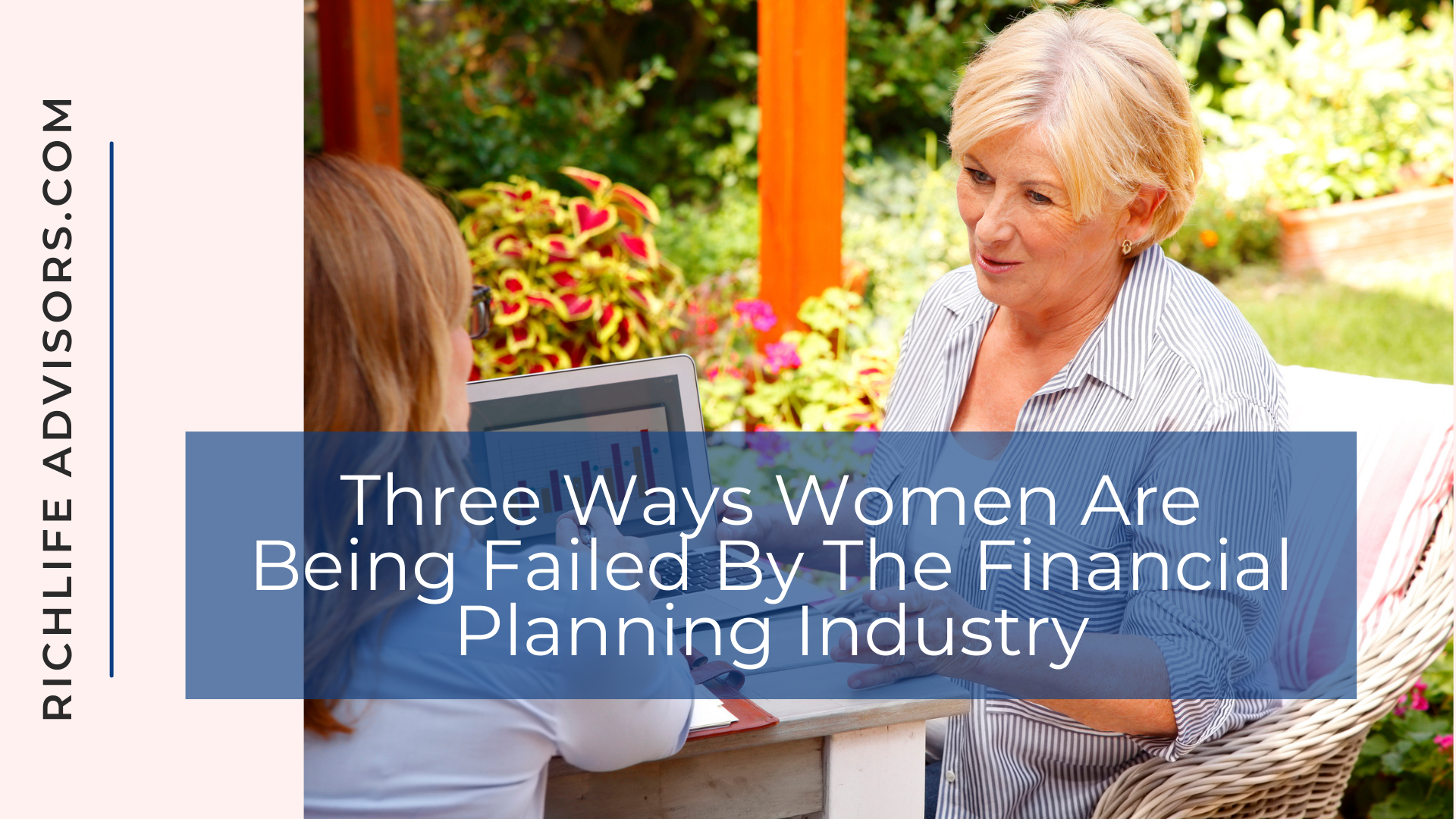 Three Ways Women Are Being Failed By The Financial Planning Industry Thumbnail