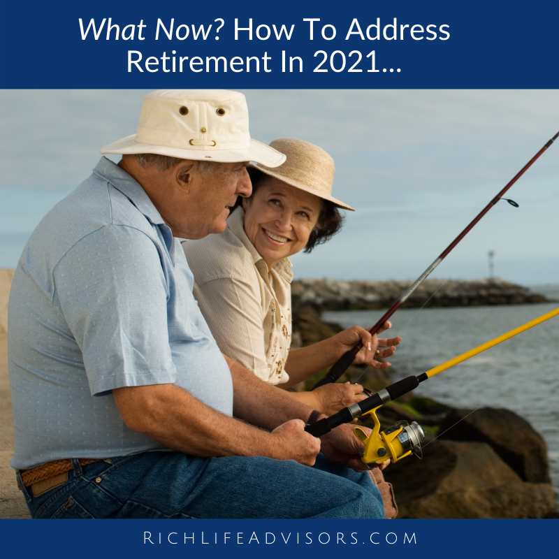 What Now? How To Address Retirement In 2021... Thumbnail