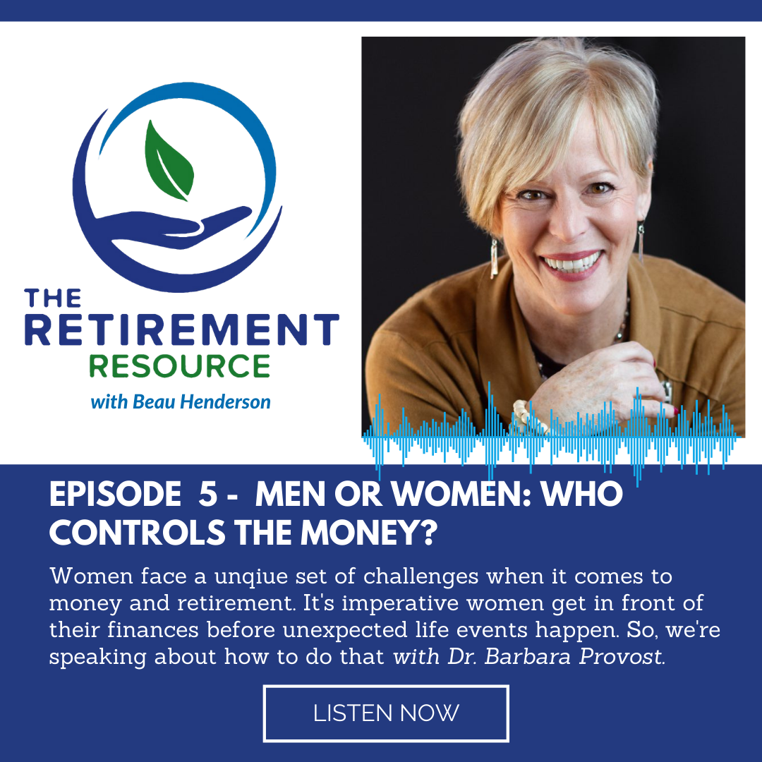 Episode 5. Men or Women: Who Controls the Money? with Dr. Barbara Provost Thumbnail