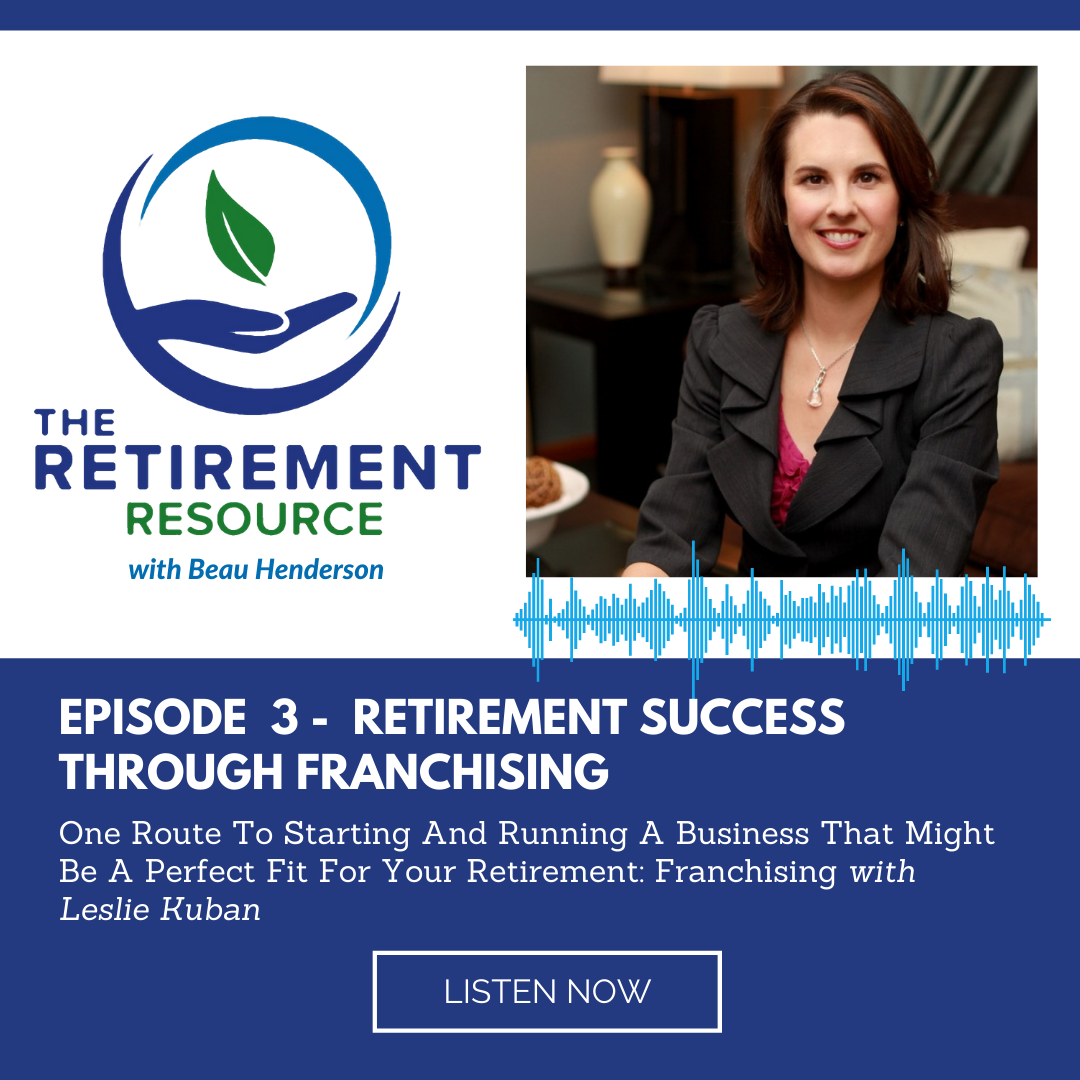 Episode 3:  Franchising in Retirement with Leslie Kuban Thumbnail