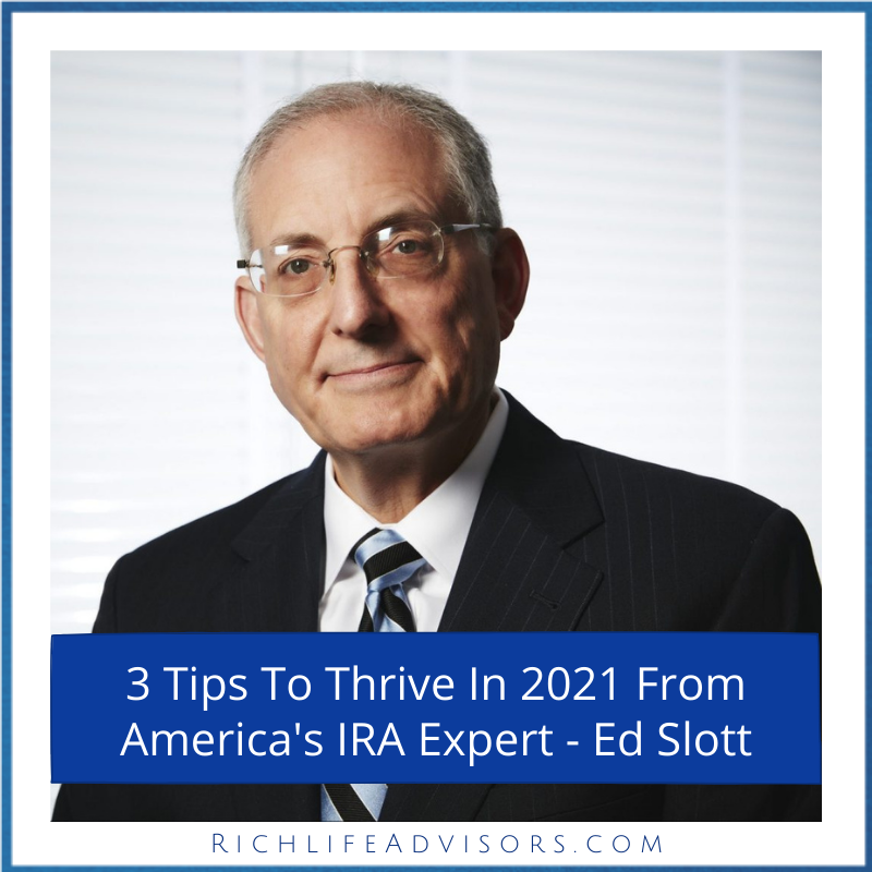 3 Tips To Thrive In 2021 From America's IRA Expert -- Ed Slott Thumbnail