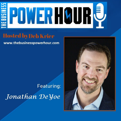 [VIDEO] Interview: The Business Power Hour featuring Jonathan DeYoe Thumbnail