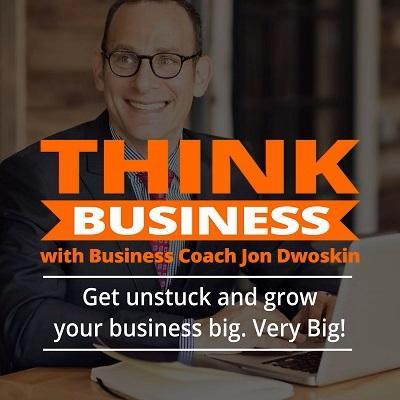Podcast: THINK Business | Jon Dwoskin Talks with Jonathan DeYoe Thumbnail