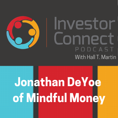 Podcast: Investor Connect | Jonathan DeYoe of Mindful Money Thumbnail
