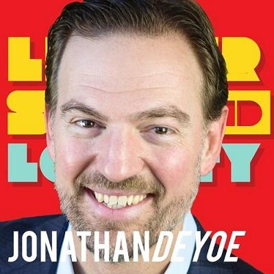 Podcast: Leadership and Loyalty Interview with Jonathan DeYoe Thumbnail