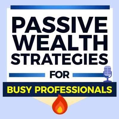 [VIDEO] Passive Wealth Strategies Podcast | How to Not Lose Money by Panicking with Jonathan DeYoe Thumbnail