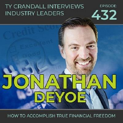 Podcast: The Business Credit and Financing Show | How to Accomplish True Financial Freedom with Jonathan DeYoe Thumbnail