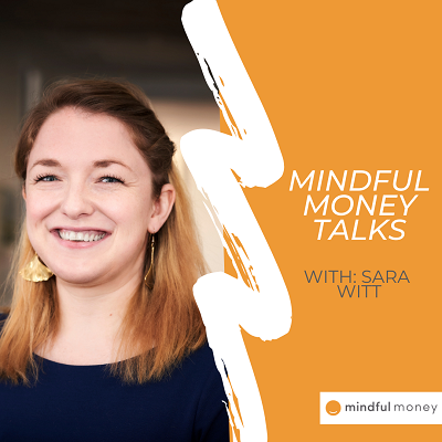 [VIDEO] Mindful Money Talks: Meet Sara Witt Thumbnail