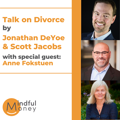 [VIDEO] Talk on Divorce with Jonathan DeYoe & Scott Jacobs with Special Guest Anne Fokstuen Thumbnail