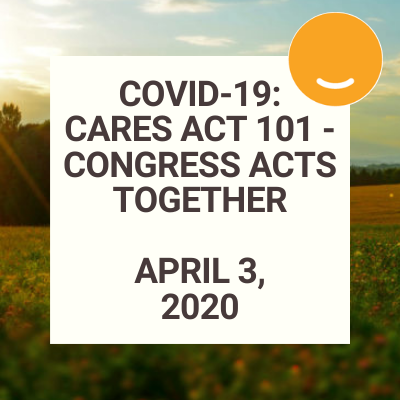 [VIDEO] COVID-19: CARES Act 101 – Congress Works Together Thumbnail