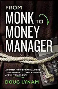 From Monk to Money Manager book cover Santa Fe, New Mexico LongView Asset Management